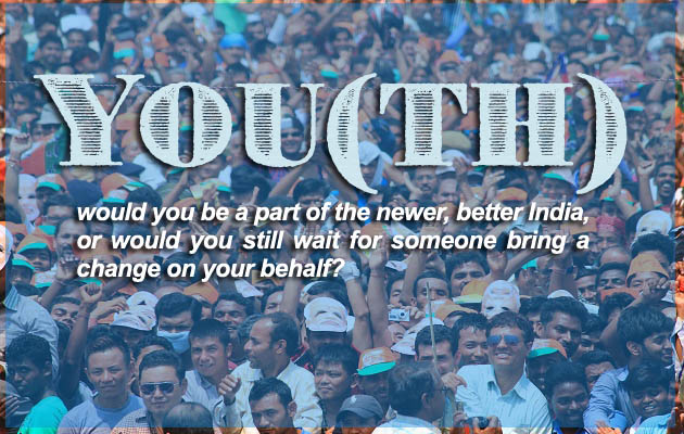 youth in indian politics Building india is not only possibly by involng youth in job or bussiness activities but also by means in politics and governance initially clear the thoghts of youth that politics referred as money,fame,bussiness(giving and acquirinf money from schemes)inspire the youth that many great leaders started their carrier from youth.