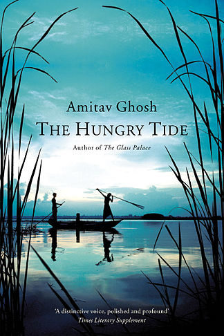 The Hungry Tide Book by Indian Writer Amitav Ghosh